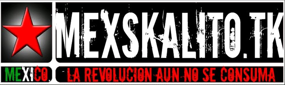 Mexskalito´s Web - Radio Revolucion