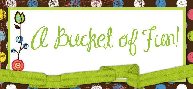 www.ABUCKETOFFUN.blogspot.com