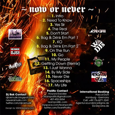 "00 DJ+Rok +Prolific Now+Or+Never 2010+%5BBack%5D new mixtape! Prolific – ""Now or Never"""