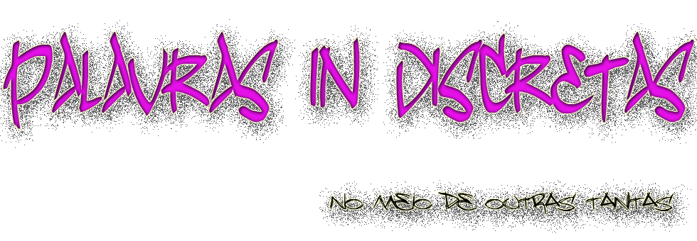 Palavras (IN) discretas