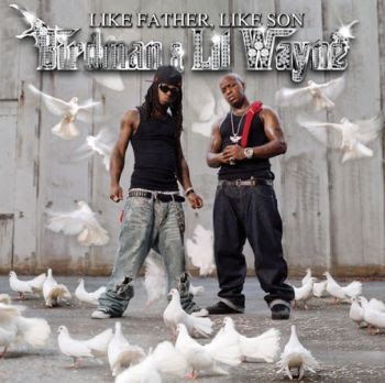 Birdman & Lil' Wayne - Stuntin' Like My Daddy - Single