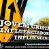 JOVEM CRISTÃO: INFLUENCIADOR OU INFLUENCIADO?