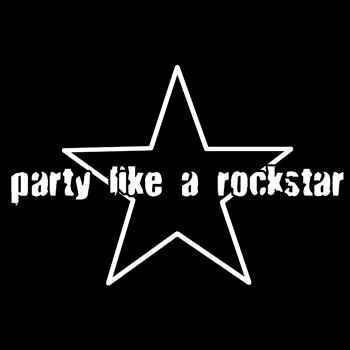 http://2.bp.blogspot.com/_Mu3X8iWiKwU/SbW-r2h7iyI/AAAAAAAAAqs/db9a2Isermc/s400/Party+Like+A+Rockstar.jpg