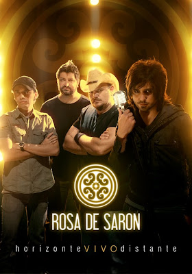 Download Show Rosa de Saron: Horizonte Vivo Distante