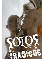 SOLOS TRÁGICOS
