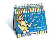 "Calendario de humor femenino 2009 de Ana von Rebeur ""¡¡¡Loquísimas!!!"""