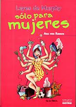 """""""Leyes de Murphy sólo para Mujeres"""", de Ana von Rebeur , Editorial Norma  2008"""