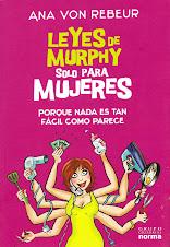 """¡Nueva edición colombiana! """"Leyes de Murphy solo para Mujeres"""",de Ana von Rebeur, Ed. Norma"""