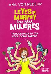 """Nueva edición de """"Leyes de Murphy solo para Mujeres"""", de Ana von Rebeur!"""