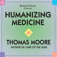 [humanizing_medicine.jpg]