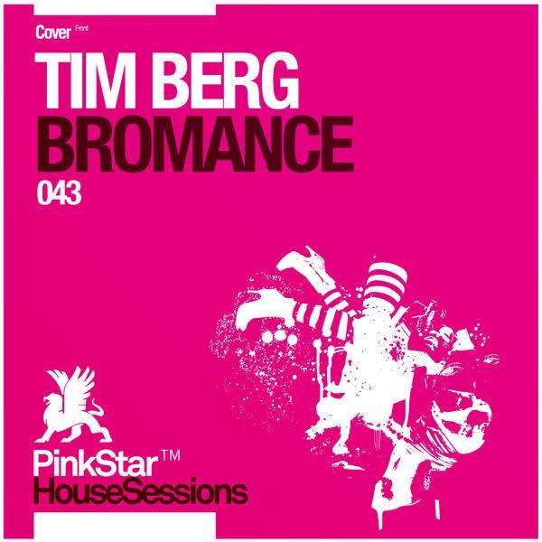 Tim Berg Seek Bromance