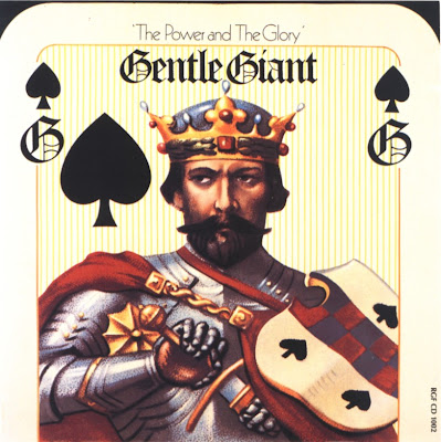 Gentle Giant - 1974 - The Power And The Glory