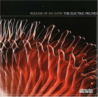 the Electric Prunes - 1968 - Release Of An Oath