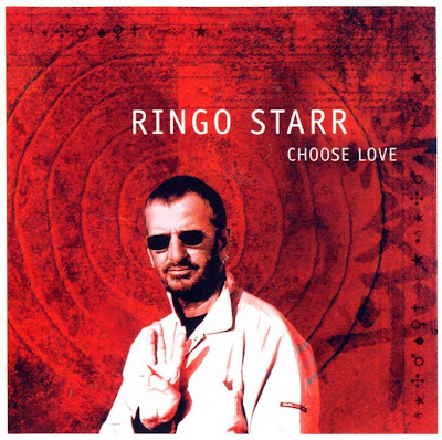 Ringo Starr - 2005 - Choose Love