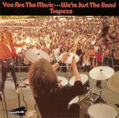 Trapeze - 1972 - You Are The Music...We're Just The Band
