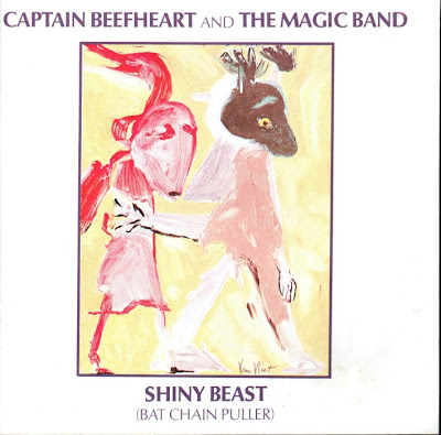 Captain Beefheart & the Magic Band ~ 1978 ~ Shiny Beast (Bat Chain Puller)