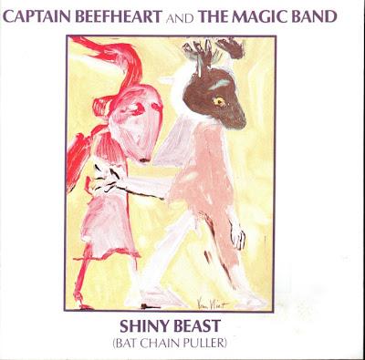Captain Beefheart & the Magic Band ~ 1978 ~ Shiny Beast (Bat Chain Puller)