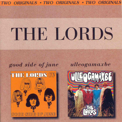 the Lords ~ 1968 ~ Good Side Of June + 1969 ~ Ulleogamaxbe