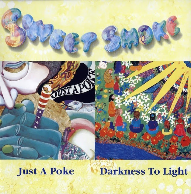 Sweet Smoke ~ 1970 ~ Just A Poke + 1973 ~ Darkness To Light