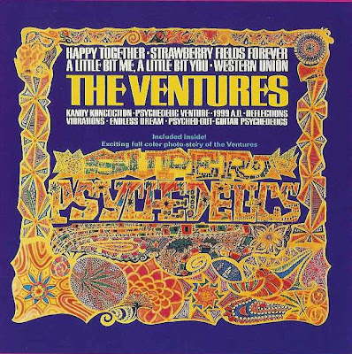 the Ventures ~ 1967b ~ Super Psychedelics