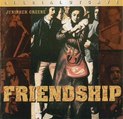 Junipher Greene - 1971 - Friendship