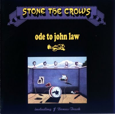 Stone the Crows - 1970 - Ode to john law