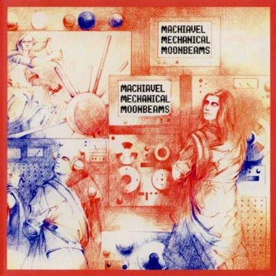 Machiavel - 1978 - Mechanical Moonbeams