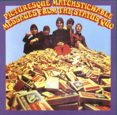 Status Quo - 1968 - Picturesque Matchstickable Messages from the Status Quo