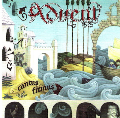Advent - 2006 - Cantus Firmus
