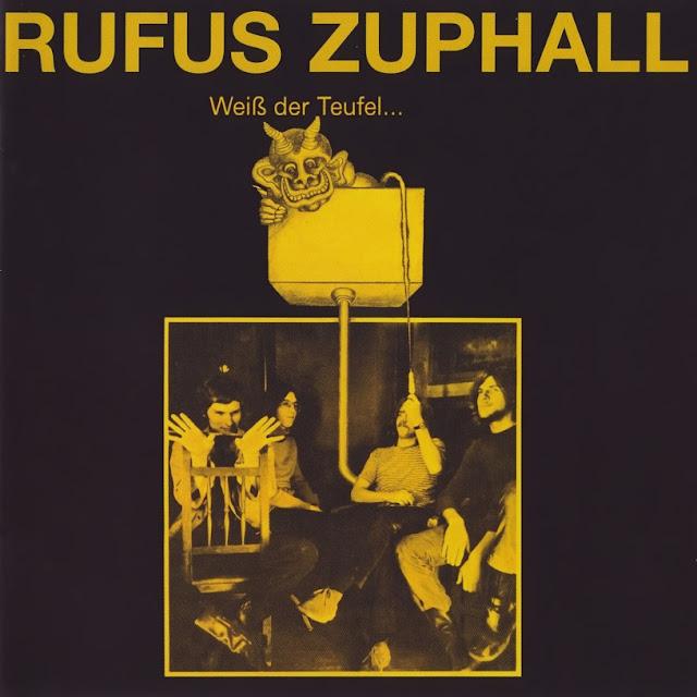 Rufus Zuphall - 1971 - Weiss der Teufel