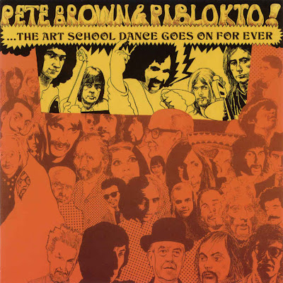 Pete Brown & Piblokto - 1970 - Things may come and Things may go out ... but the Art School Dance goes on Forever