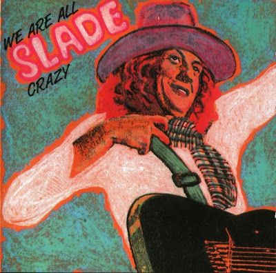 Slade - We Are All Crazy (live in London in 1972)