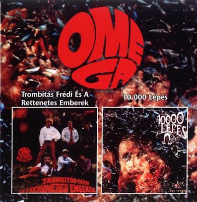 Omega - 1968 - Trombitas Fredi es a rettenetes emberek + 1969 - 10 000 lepes