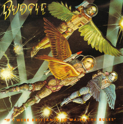 Budgie - 1976 - If I Were Brittania I'd Waive The Rules