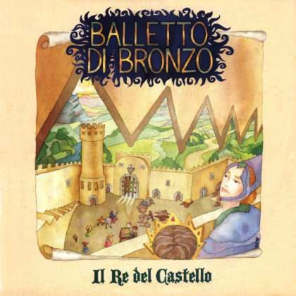 Il Balletto di Bronzo - 1990 - Il re del castello