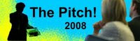 The Pitch 2008 : : DNA Cascais : : 1 business project 1 pitch