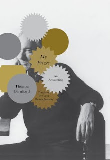 Thomas Bernhard, 'My Prizes: An Accounting'