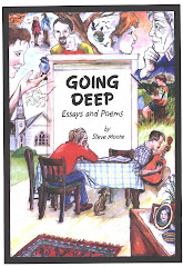 Going Deep ~ Essays and Poems Vol. I