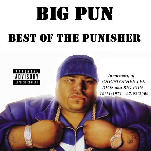 Big Pun - Best of the Punisher. big pun tres leches.