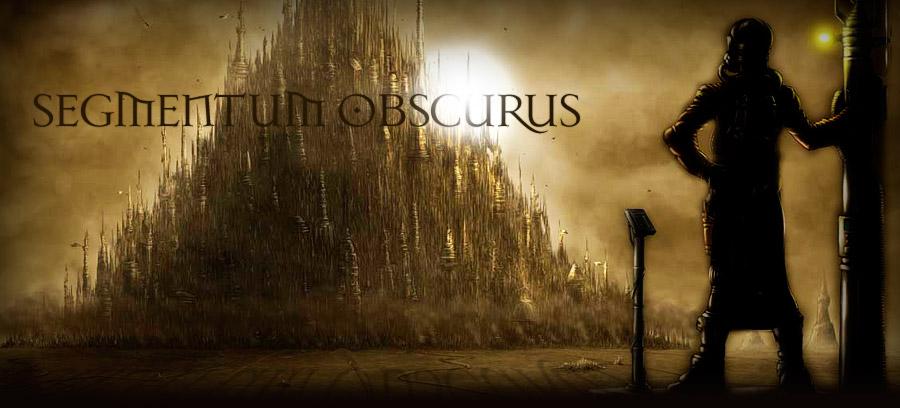 Segmentum Obscurus
