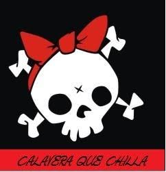 CALAVERA QUE CHILLA.