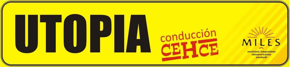 UTOPIA | Conducción CEHCE | Recuperando el Centro PARA LOS ESTUDIANTES