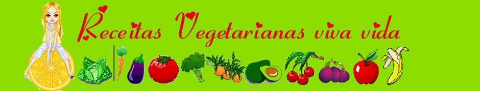 Receitas vegetarianas viva vida
