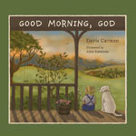 Good Morning God - Children's Devotional from Apologia