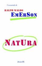 Ralph W. Emerson, Natura, Donzelli, Roma 2010, pp. 96, € 8,50