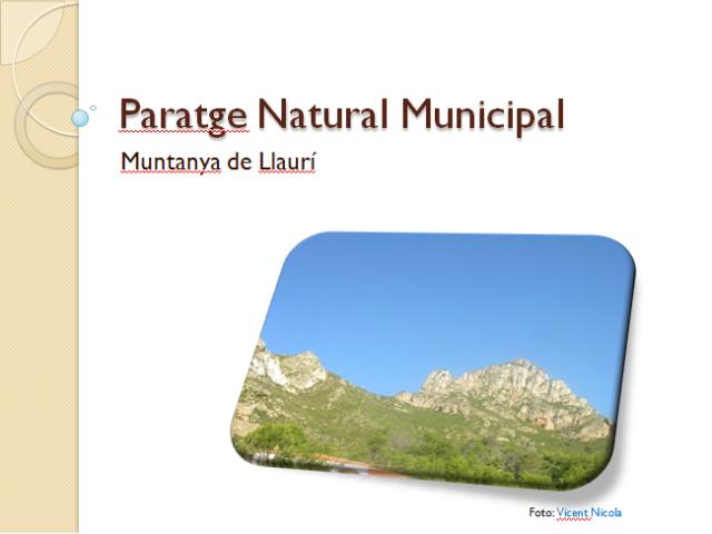 "Paraje Natural Municipal ""Muntanya de Llaurí"""
