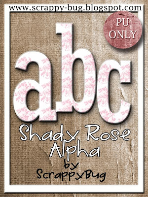 http://scrappy-bug.blogspot.com/2009/12/shady-rose-freebie-part-3-alpha.html