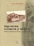 """""""Represión, silencio y olvido. Memoria histórica de Hervás y el Alto Ambroz"""", de Francisco Moriche"""