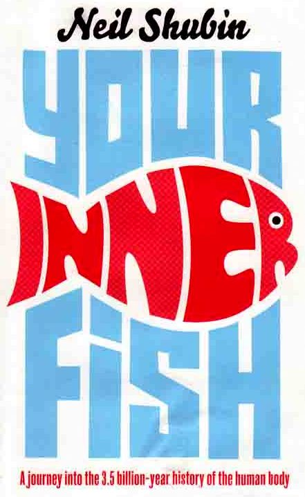 Skepticism science and secularism your inner fish for Your inner fish book