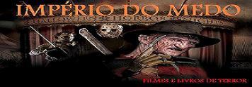 Visite o <b>IMPÉRIO DO MEDO</b> - Filmes e livros de terror